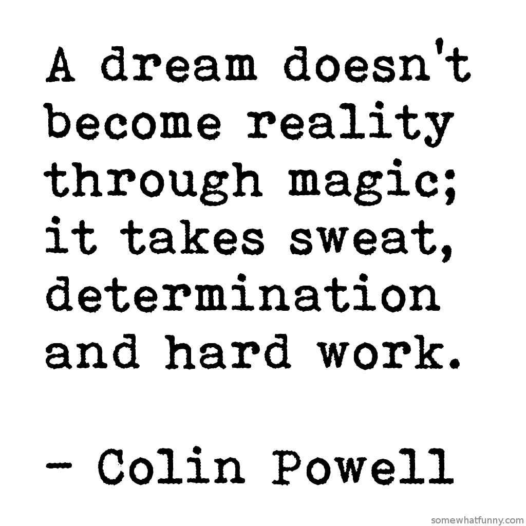 A dream doesn't beco...