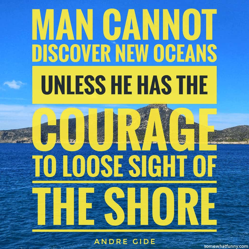 Man cannot discover...